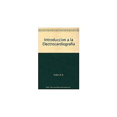 Introduccion a la Electrocardiografia (Spanish Edition), Used Book (9788407001578)
