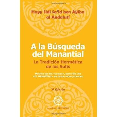 A La Busqueda Del Manantial, 3ª Edición (Spanish Edition), New Book (9788488769817)