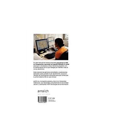 gvSIG y Cooperación Cómo construir e incorporar un Sistema de Información GeogrA (9788461302529)