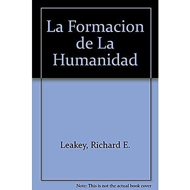 La Formacion de La Humanidad (Spanish Edition), Used Book (9788485800063)