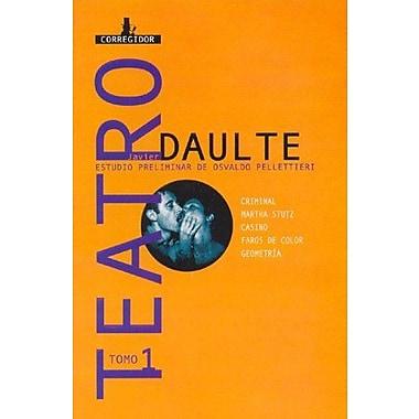 Teatro, Tomo 1 (Coleccion Dramaturgos Argentinos Contemporaneos) (Spanish Edition), New Book (9789500515375)