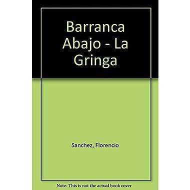 Barranca Abajo - La Gringa (Spanish Edition), Used Book (9789500304504)