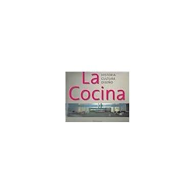 La Cocina: Historia, Cultura, Tendencias (Spanish Edition), Used Book (9783899850970)