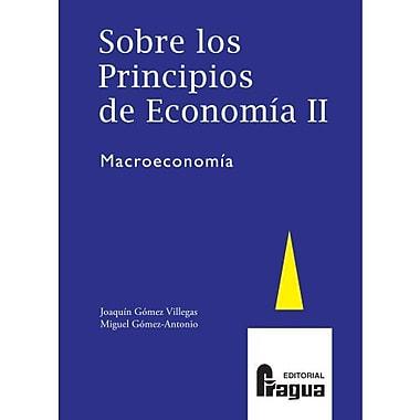 Sobre los principios de economia II. Macroeconomia (Spanish Edition), Used Book (9788470742217)