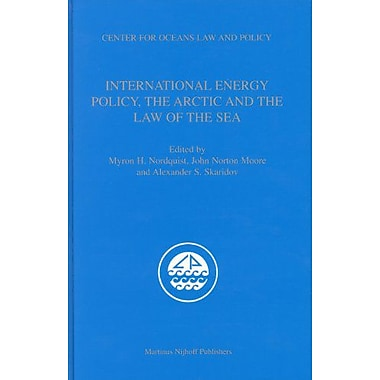 International Energy Policy, the Arctic and the Law of the Sea (Center for Oceans Law and Policy), New Book (9789004144033)