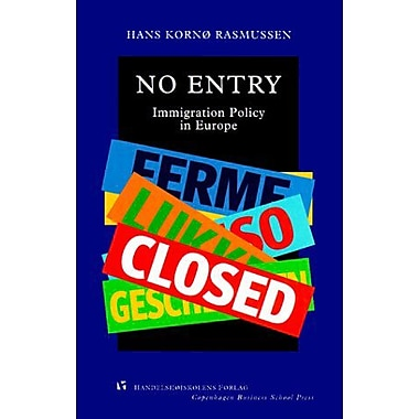 No Entry: Immigration Policy in Europe (Series D) (9788716133588)