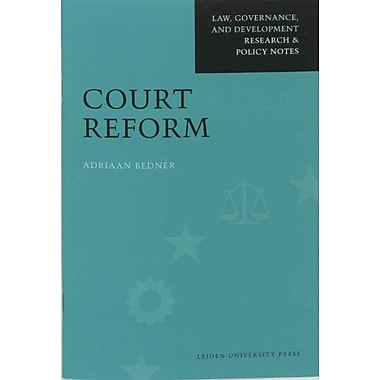 Court Reform (Law, Governance, and Development) (9789087280505)