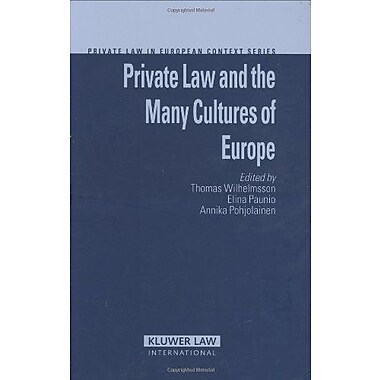 Private Law and the Many Cultures of Europe (Private Law in European Context) (9789041125934)