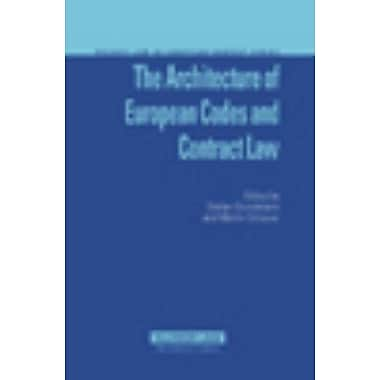 The Architecture of EUropean Codes and Contract Law (Private Law European Context Set), Used Book (9789041125309)