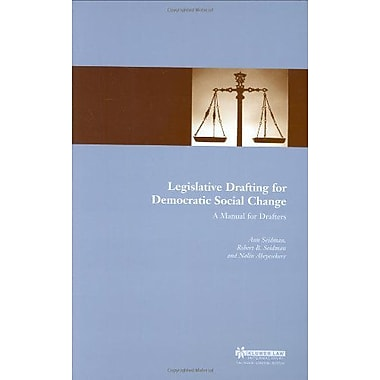 Legislative Drafting for Democratic Social Change: A Manual for Drafters, Used Book (9789041197931)