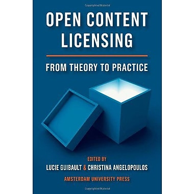 Open Content Licensing: From Theory to Practice, Used Book (9789089643070)