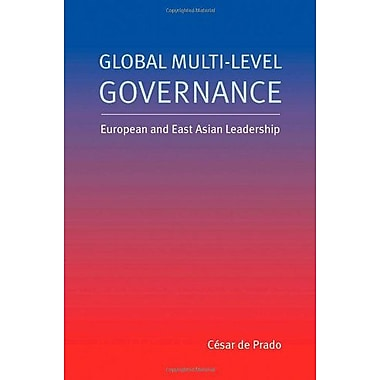 Global Multi-Level Governance: European and East Asian Leadership, Used Book (9789280811391)
