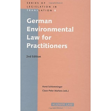 German Environmental Law for Practitioners (Series of Legislation in Translation) (9789041122810)