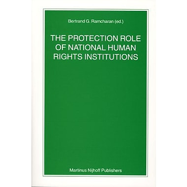 The Protection Role of National Human Rights Institutions (Nijhoff Law Specials), Used Book (9789004145269)