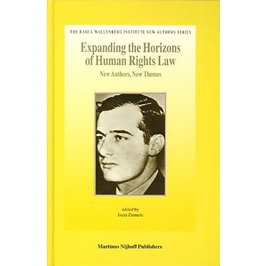 Expanding the Horizons of Human Rights Law(The Raoul Wallenberg Institute New Authors)(The Raoul Wall, Used Book (9789004143647)