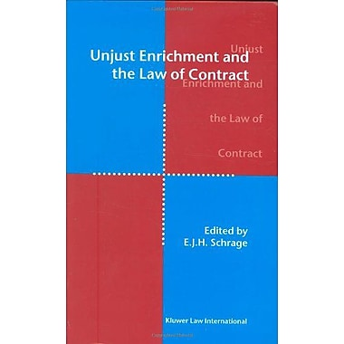Unjust Enrichment and the Law of Contract, New Book (9789041116550)
