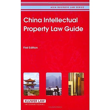 China IP Law Guide: First edition (Asia Business Law Series), Used Book (9789041124197)