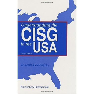 Understanding the CISG in the USA: A Compact Guide to the 1980 United Nations Convention on Contracts, Used Book (9789041122971)