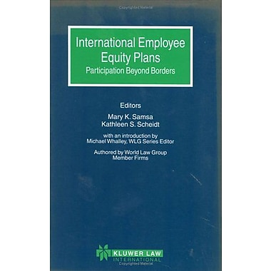 International Employee Equity Plans: Participation Beyond Borders (World Law Group Series), Used Book (9789041199195)
