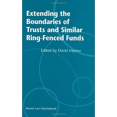 Extending the Boundries of Trusts and Similar Ring-Fenced Funds, New Book (9789041198792)