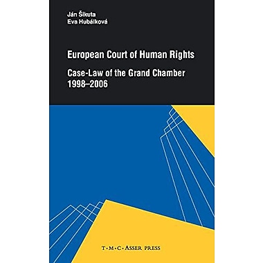European Court of Human Rights: Case-Law of the Grand Chamber 1998-2006 (9789067042420)