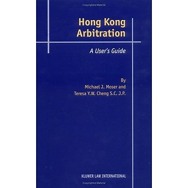 Arbitration in Hong Kong: A User's Guide, Used Book (9789041120724)