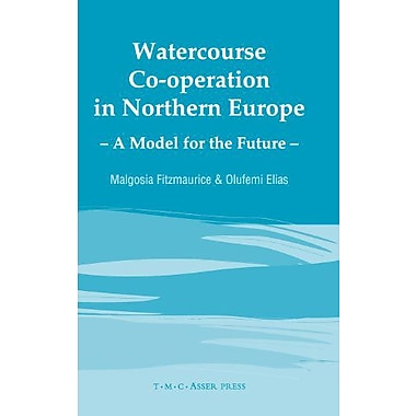 Watercourse Co-operation in Northern Europe: A Model for the Future, New Book (9789067041720)