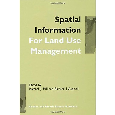 Spatial Information for Land Use Management, New Book (9789056993153)