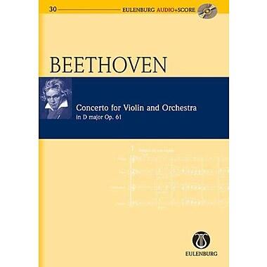 Violin Concerto in D Major Op. 61: Eulenburg Audio+Score Series (9783795765309)