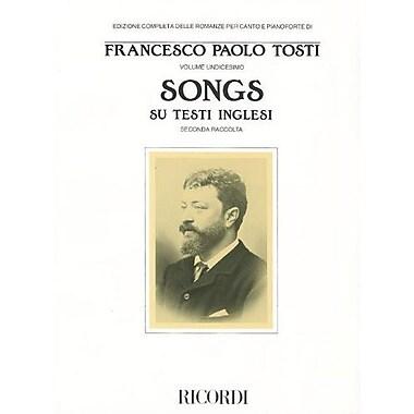 Songs su Testi Inglesi: Edizione Completa Delle Romanze per Canto e Pioanforte Di Francessco Paolo To (9788875924614)