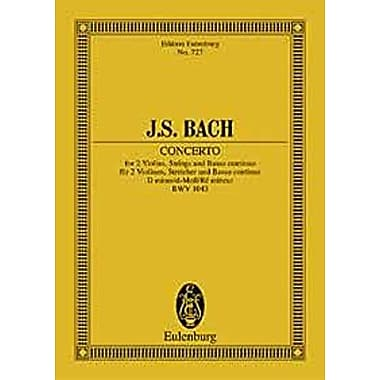 CONCERTO FOR 2 VIOLINS STRINGS & BASSO CONTINUO D MINOR BWV 1043 STUDY SCORE, Used Book (9783795768096)