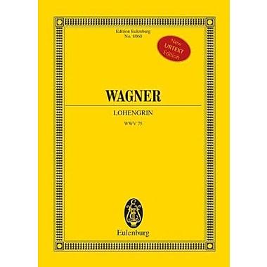 LOHENGRIN STUDY SCORE EDITED BY DOGE K AND DEATHRIDGE J (9783795764067)