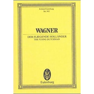 THE FLYING DUTCHMAN - SCORE (GERMAN/ENGLISH/ITALIAN) DER FLIEGENDE HOLLANDER (German and English Edition), Used (9783795762162)