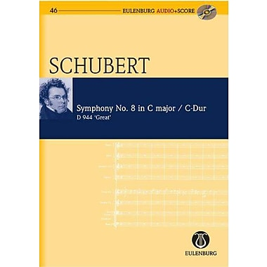 Symphony No. 8 in C Major D 944 The Great: Eulenburg Audio+Score Series, New Book (9783795765460)
