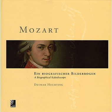 Mozart: A Biographical Kaleidoscope, Used Book (9783937406435)