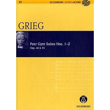 Peer Gynt Suites Nos. 1 and 2 Op. 46/Op. 55: Eulenburg Audio+Score Series (9783795765392)