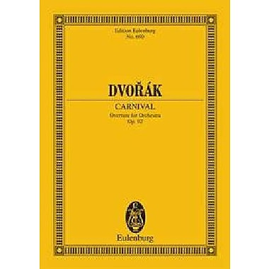 CARNIVAL OVERTURE OP92 B169 STUDY SCORE (Edition Eulenburg) (9783795762360)