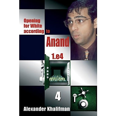 Opening for White according to Anand 1.e4, Volume 4 (Repertoire Books), New Book (9789548782432)