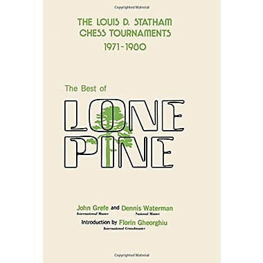 The Best of Lone Pine: The Louis D. Statham Chess Tournaments 1971-1980, Used Book (9784871878166)
