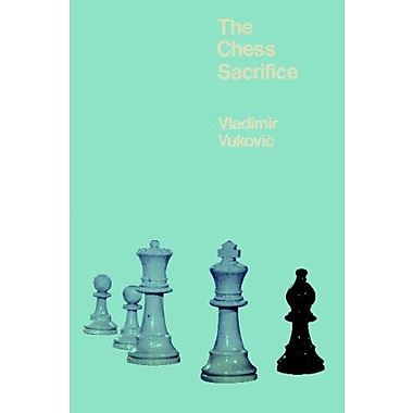 The Chess Sacrifice: Technique Art and Risk in Sacrificial Chess, New Book (9784871878203)