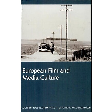 European Film and Media Culture: Northern Lights - Film and Media Studies Yearbook 2005 (v. 4), New Book (9788763504270)
