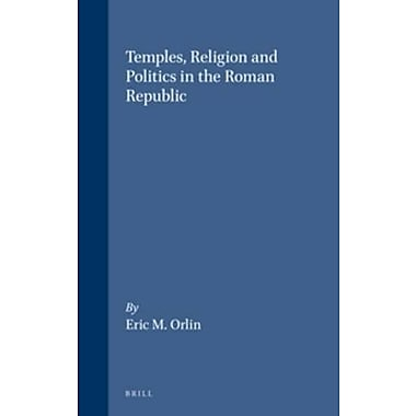 Temples, Religion and Politics in the Roman Republic (Mnemosyne Supplements), Used Book (9789004107083)