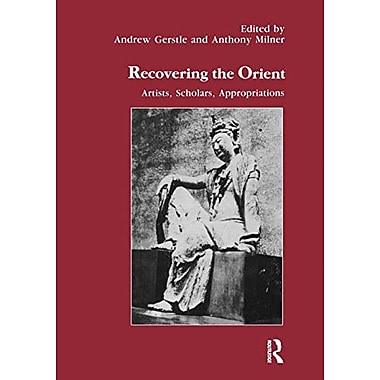 Recovering the Orient: Artist, scholars, appropriations (Studies in Anthropology and History), Used Book (9783718653416)