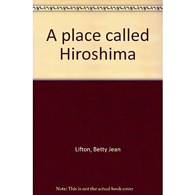 A Place Called Hiroshima, New Book (9784770011497)
