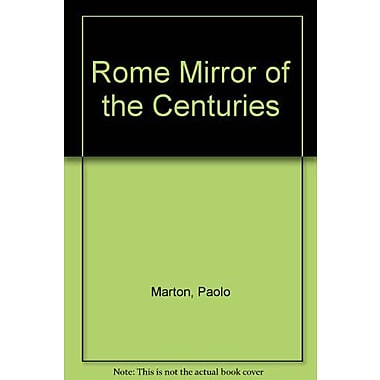 Rome Mirror of the Centuries, Used Book (9788870570298)