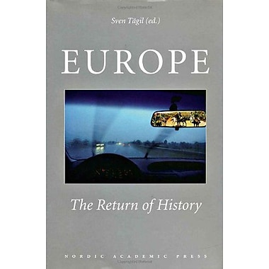 Europe: The Return of History, New Book (9789189116146)