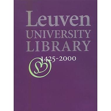 Leuven University Library, 1425 2000: Sapientia Aedificavit Sibi Domum (Varia Lovaniensia) (9789058674678)