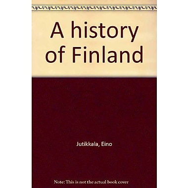 A history of Finland (9789513532246)