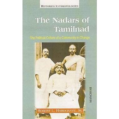 Nadars of Tamilnadu: The Political Culture of a Community in Change (9788173047015)