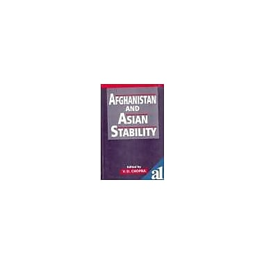 Afghanistan and Asian Stability, Used Book (9788121205856)